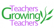 Teachers Growing Teachers